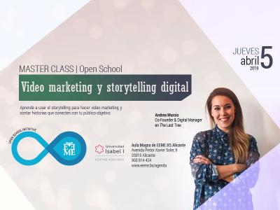 Master Class: Video marketing y storytelling digital
