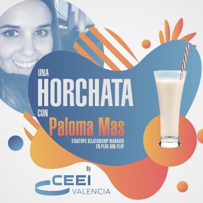 Una horchata con Paloma Mas